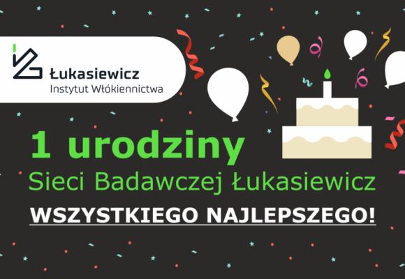 Pierwsze urodziny Sieci Badawczej Łukasiewicz