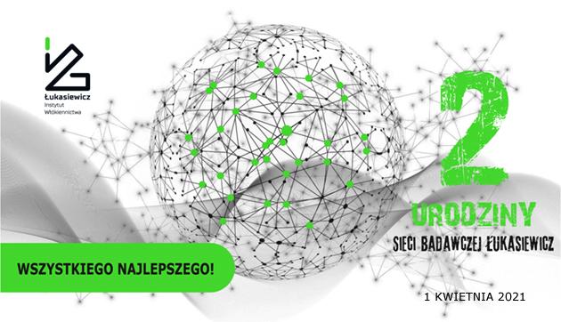 2 urodziny Sieci badawczej Łukasiewicz