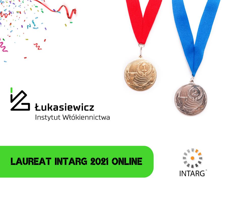 Łukasiewicz – Instytut Włókiennictwa laureatem Konkursu INTARG 2021 Online