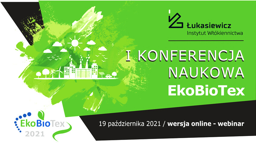 I Konferencja Naukowa EkoBioTex